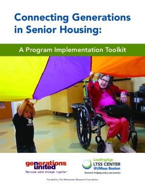 Connecting Generations in Senior Housing: A Program Implementation Toolkit