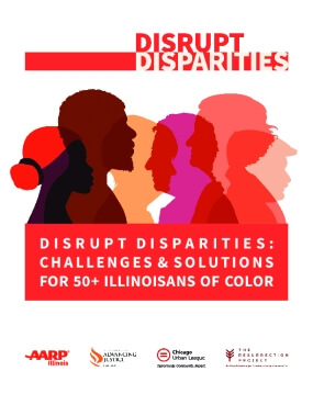 Disrupt Disparities: Challenges & Solutions for 50+ Illinoisans of Color